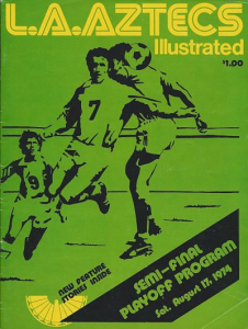 Los Angeles Aztecs vs. Boston Minutemen. NASL Semi-Final. August 17, 1974