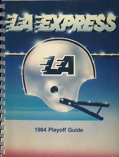 1984 Los Angeles Express Playoff Media Guide