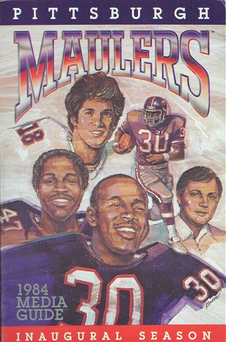 1984 Pittsburgh Maulers Media Guide