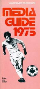 1975 Vancouver Whitecaps Media Guide