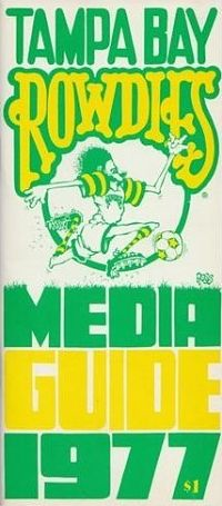 1977 Tampa Bay Rowdies Media Guide