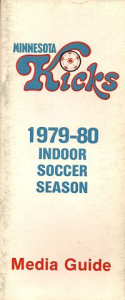 1979-80 Minnesota Kicks Indoor Media Guide