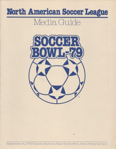Soccer Bowl '79 Media Guide