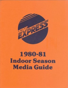 1980-81 Detroit Express Indoor Media Guide