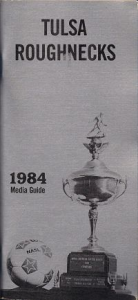 1984 Tulsa Roughnecks Media Guide