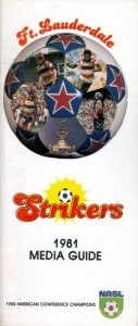 1981 Fort Lauderdale Strikers Media Guide