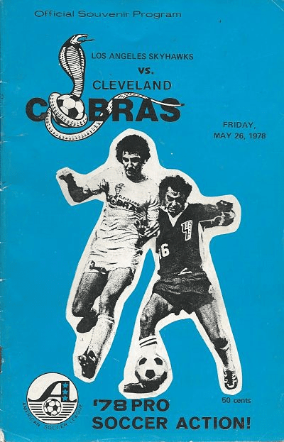 Los Angeles Skyhawks @ Cleveland Cobras. May 26, 1978