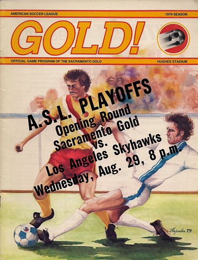 Los Angeles Skyhawks @ Sacramento Gold. August 29, 1979