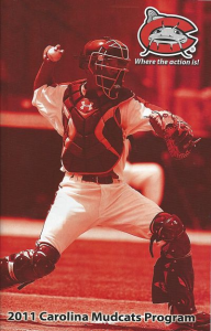 2011 Carolina Mudcats Program