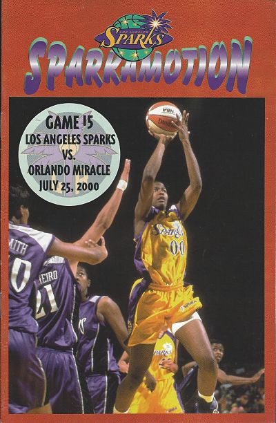 Los Angeles Sparks vs. Orlando Miracle. July 25, 2000