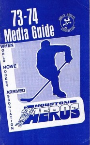 1973-74 Houston Aeros Media Guide