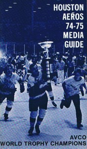 1974-75 Houston Aeros Media Guide