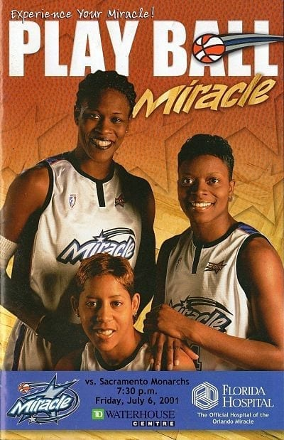 Orlando Miracle vs. Sacramento Monarchs. July 6, 2001