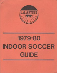 1979-80 Los Angeles Aztecs Media Guide