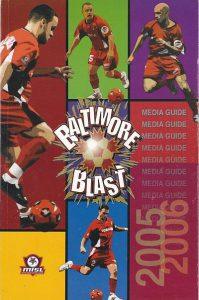 2005-06 Baltimore Blast Media Guide